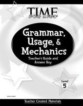 Grammar, Usage, and Mechanics Teacher's Guide (Level 5) (Level 5)