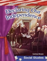 Declaring Our Independence | Corinne Brown |
