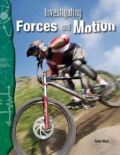Investigating Forces and Motion (Physical Science) | Jane Weir |