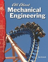 All about Mechanical Engineering (Physical Science)