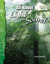All about Light and Sound (Physical Science) | Connie Jankowski |