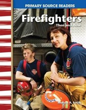 Firefighters Then and Now
