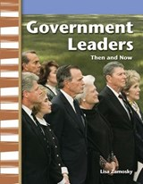 Government Leaders Then and Now (My Community Then and Now) | Lisa Zamosky |