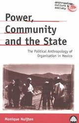 Power, Community and the State | Monique Nuijten |