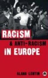 Racism and Anti-Racism in Europe | Alana Lentin |