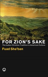 For Zion's Sake | Fuad Shaban |