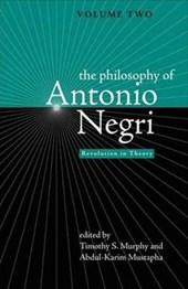 The Philosophy of Antonio Negri