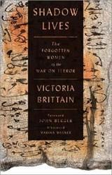 Shadow Lives | Victoria Brittain |