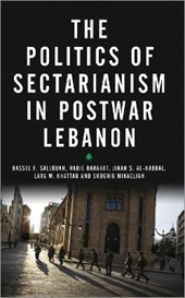 The Politics of Sectarianism in Postwar Lebanon