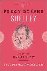 Percy Bysshe Shelley | Jaqueline Mulhallen |