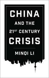 China and the 21st Century Crisis | Minqi Li |
