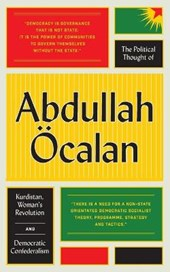 Political Thought of Abdullah OEcalan