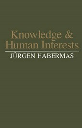 Knowledge and Human Interests | J Habermas & uuml;rgen |