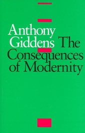 Consequences of Modernity | Anthony Giddens |