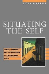 Situating the Self | Seyla Benhabib |