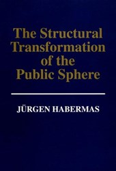 Structural Transformation of the Public Sphere -  an Inquiry | Jurgen Habermas |