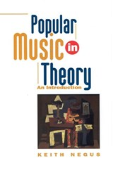 Popular Music in Theory | Keith Negus |