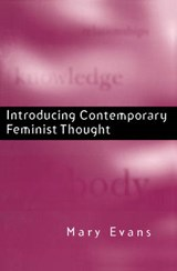 Introducing Contemporary Feminist Thought | Mary Evans |