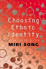 Choosing Ethnic Identity | Miri Song |