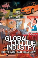 Global Culture Industry | Scott Lash |