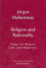 Religion and Rationality | J Habermas & uuml;rgen |