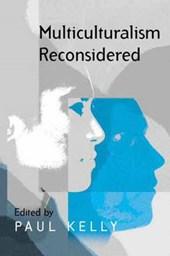 Multiculturalism Reconsidered