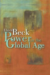 Power in the Global Age | Ulrich Beck |