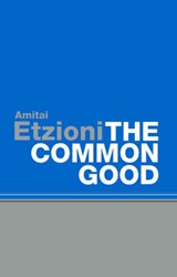 The Common Good | Amitai Etzioni |