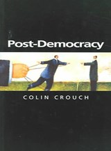Post-Democracy | Colin Crouch |