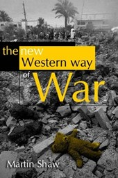 The New Western Way of War | Martin Shaw |