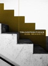 Transpositions | Rosi Braidotti |