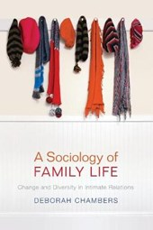 A Sociology of Family Life | Deborah Chambers |