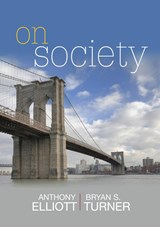 On Society | Anthony Elliott |