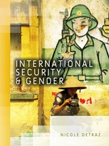 International Security and Gender | Nicole Detraz |