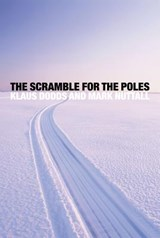 The Scramble for the Poles | Dodds, Klaus ; Nuttall, Mark |