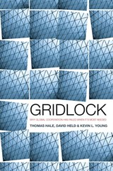 Gridlock | David Held ; Thomas Hale ; Kevin Young |