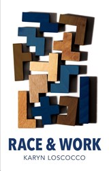 Race and Work | Karyn Loscocco |