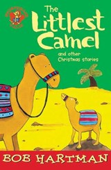The Littlest Camel and Other Christmas Stories | Bob Hartman |
