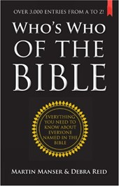 Who's Who of the Bible | Manser, Martin H. ; Reid, Debra K. |