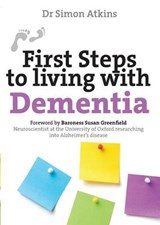 First Steps to Living with Dementia | Simon Atkins |