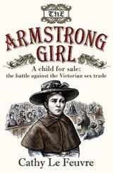 The Armstrong Girl | Cathy Le Feuvre |