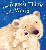 Biggest Thing in the World | Kenneth Steven |
