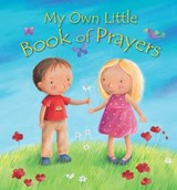 My Own Little Book of Prayers | Christina Goodings |