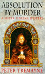 Absolution by Murder (Sister Fidelma Mysteries Book 1) | Peter Tremayne |