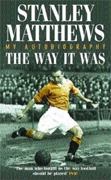 Way It Was | Stanley Matthews |