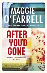After You'd Gone | Maggie O'farrell |