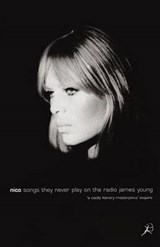 Nico, Songs They Never Play on the Radio | James Young |