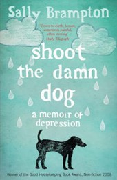 Shoot the Damn Dog | Sally Brampton |