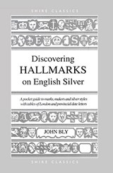 Hall Marks on English Silver | John Bly |