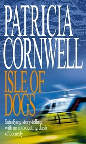 Isle Of Dogs | Patricia Cornwell |